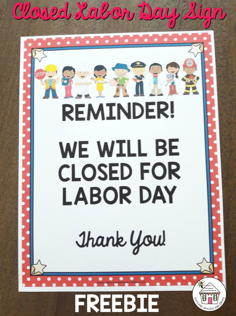 Decisive image regarding closed labor day printable sign